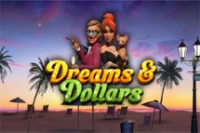 Dreams & Dollars Slot